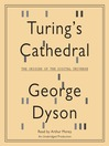 Turing&#39;s Cathedral (MP3): The Origins of the Digital Universe
